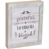 Grateful Thankful Blessed Framed Art
