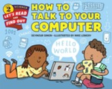 How to Talk to Your Computer, hardcover