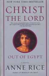 Out of Egypt, Christ the Lord Series #1