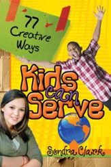 77 Creative Ways Kids Can Serve - eBook