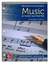 Workbook for Music in Theory and  Practice, volume 1 loose-leaf, 10th edition