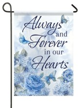 Always and Forever In Our Hearts Flag, Small