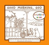 Good Morning, God (Ages Pre-K to K) Coloring Book