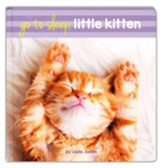 Go To Sleep, Little Kitten Boardbook