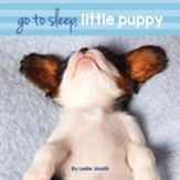 Go To Sleep, Little Puppy Boardbook