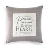 Peace on Earth and In Our Hearts Pillow
