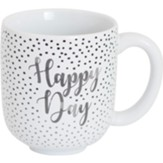 Happy Day Mug