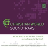 Wonderful Merciful Savior, Accompaniment CD