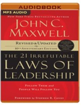 The 21 Irrefutable Laws of Leadership: Follow Them and People Will Follow You (10th Anniversary Edition) - unabridged audiobook on MP3-CD