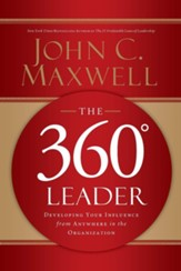 The 360 Degree Leader: Developing Your Influence from Anywhere in the Organization - unabridged audiobook on MP3-CD