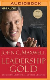 Leadership Gold: Lessons I've Learned from a Lifetime of Leading - unabridged audiobook on MP3-CD