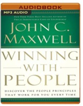 Winning with People: Discover the People Principles that Work for You Every Time - unabridged audiobook on MP3-CD