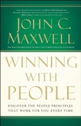 Winning with People: Discover the People Principles that Work for You Every Time - unabridged audiobook on CD