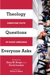 Theology Questions Everyone Asks: Christian Faith in Plain Language - eBook