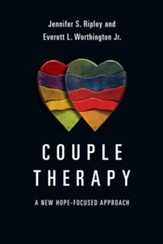Couple Therapy: A New Hope-Focused Approach - eBook