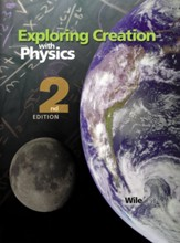 Exploring Creation with Physics Textbook (2nd Edition;  Softcover)