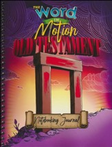 Word in Motion: Old Testament Notebooking Journal