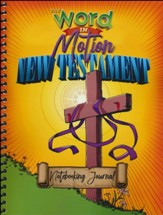Word in Motion: New Testament Notebooking Journal