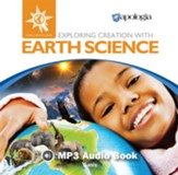 Exploring Creation with Earth Science MP3 Audio CD