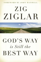 God's Way Is Still the Best Way - eBook