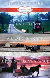 Amanda Flower's Appleseed Creek Trilogy: A Plain Death, A Plain Scandal, A Plain Disappearance / Digital original - eBook