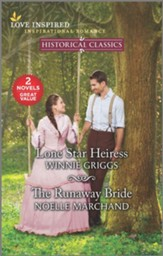 Lone Star Heiress & The Runaway Bride
