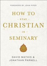 How to Stay Christian in Seminary - eBook