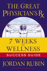 The Great Physician's Rx for Health and Wellness Study Guide