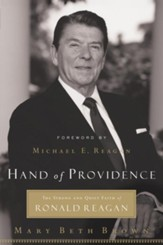 Hand of Providence: The Strong and Quiet Faith of Ronald Reagan - eBook