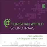Lord I Need You, Accompaniment CD
