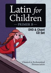 Latin for Children, Primer B DVD & Chant CD Set (New!  Revised Edition)