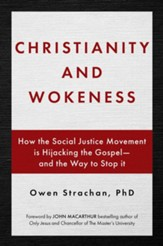 Christianity and Wokeness