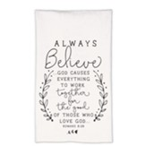 Believe Tea Towel