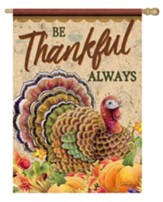 Be Thankful Always, Turkey, Flag, Large