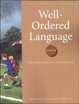 Well-Ordered Language Level 3A Student Edition