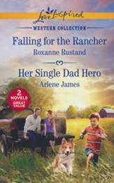 Falling for the Rancher and Her Single Dad Hero