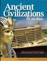 Ancient Civilizations & the Bible:  Student Manual, 2017  Copyright