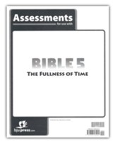 BJU Press Bible 5 The Fullness of  Time Assessments
