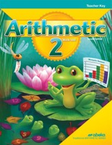 Arithmetic 2 Teacher Key (2nd  Edition)