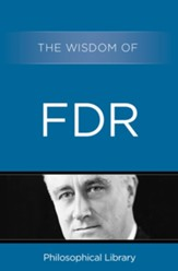 The Wisdom of FDR - eBook
