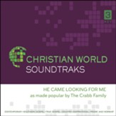 He Came Looking For Me, Accompaniment CD