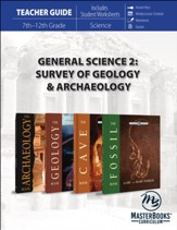 General Science 2: Survey of Geology  & Archaeology Teacher Guide