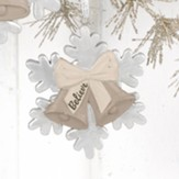 Believe, Christmas Bells and Snowflake, Ornament