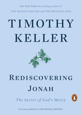 Rediscovering Jonah: The Secret of God's Mercy