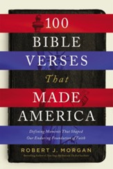 100 Bible Verses That Made America - Slightly Imperfect