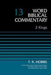 2 Kings: World Biblical Commentary, Volume 13 (Revised) [WBC]