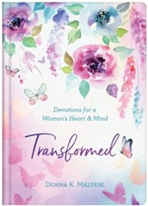 Transformed: Devotions for a Woman's Heart and Mind