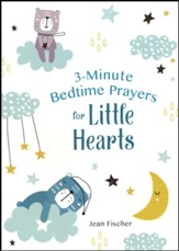 3-Minute Bedtime Prayers for Little Hearts