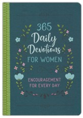 365 Daily Devotions for Women: Encouragement for Every Day