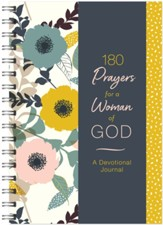 180 Prayers for a Woman of God: A Devotional Journal